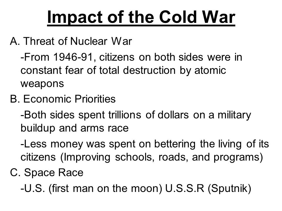 Impact of the Cold War A.