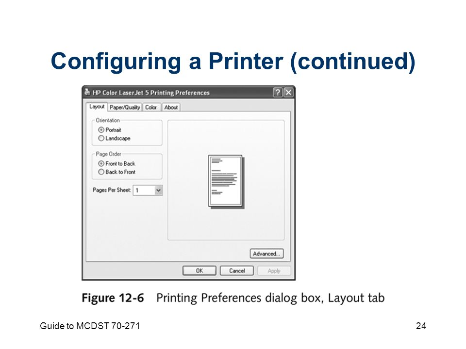 Guide to MCDST Configuring a Printer (continued)