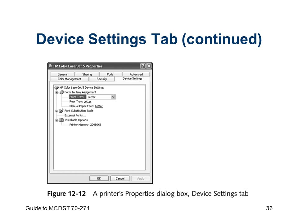 Guide to MCDST Device Settings Tab (continued)
