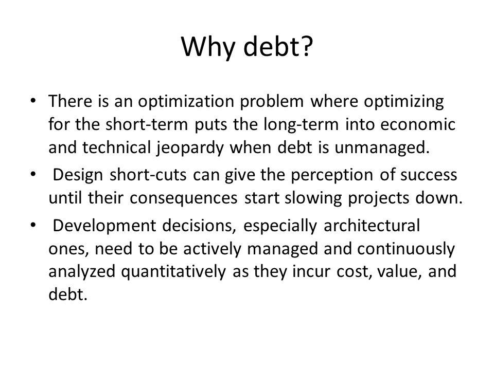 Why debt.