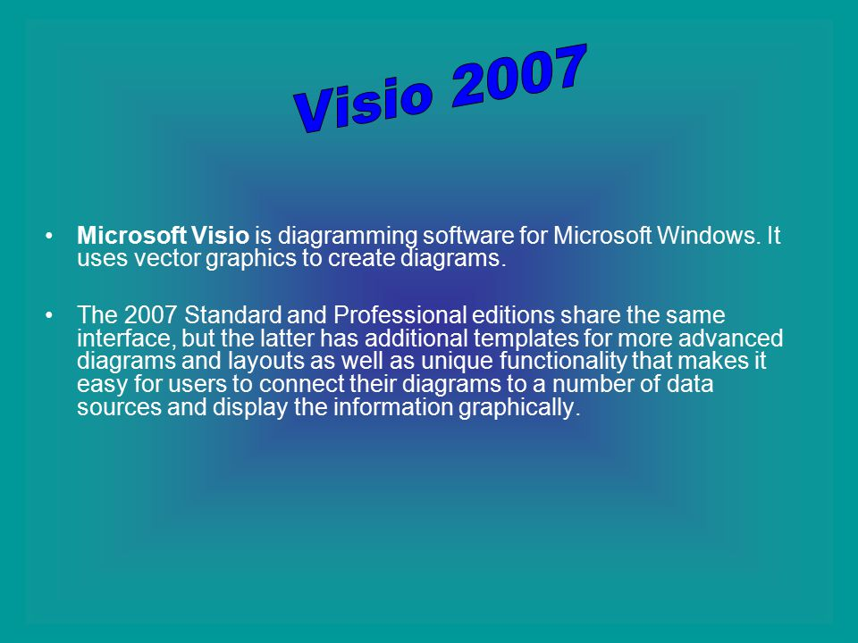 microsoft visio is diagramming software for microsoft windows - Visio 2007 Standard