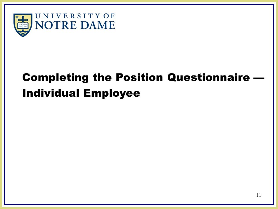 Completing the Position Questionnaire — Individual Employee 11