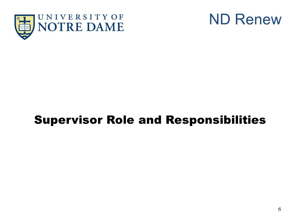 ND Renew 6 Supervisor Role and Responsibilities