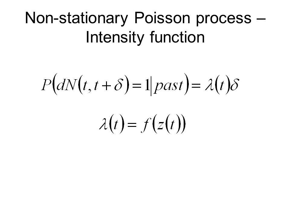Non-stationary Poisson process – Intensity function