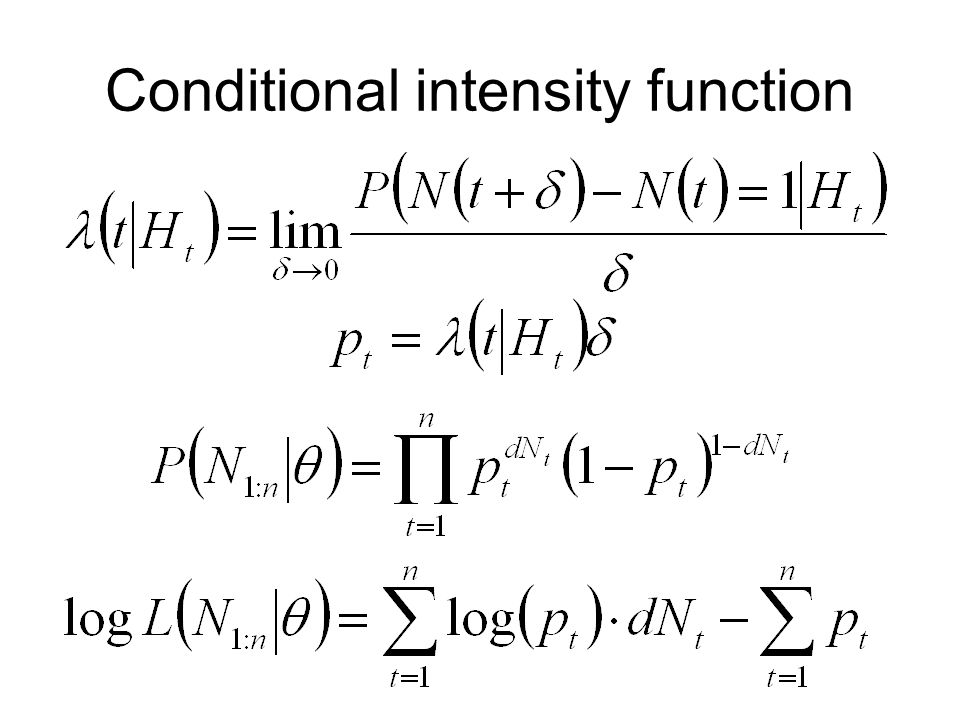 Conditional intensity function