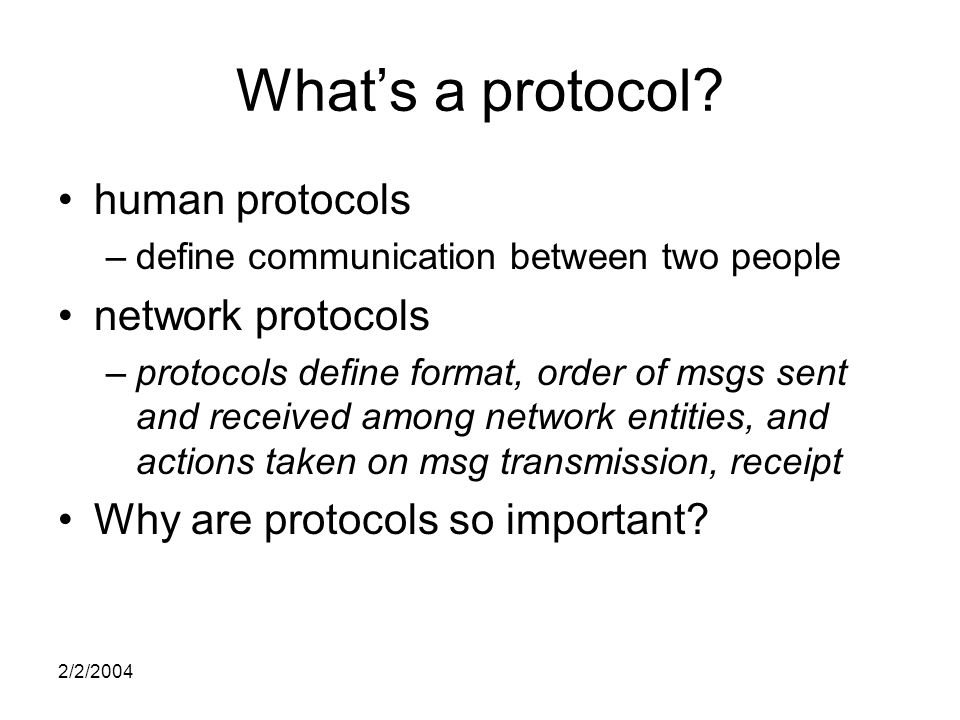 2/2/2004 What's a protocol.