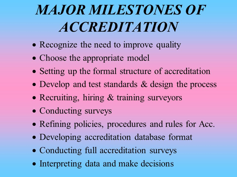 ACCREDITATION MODELS  PARTNERSHIP MODEL  INTEGRATED MODEL  PHASED MODEL