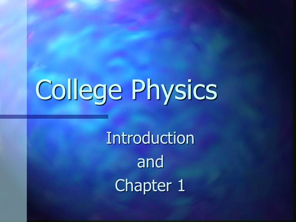 College Physics Introductionand Chapter 1