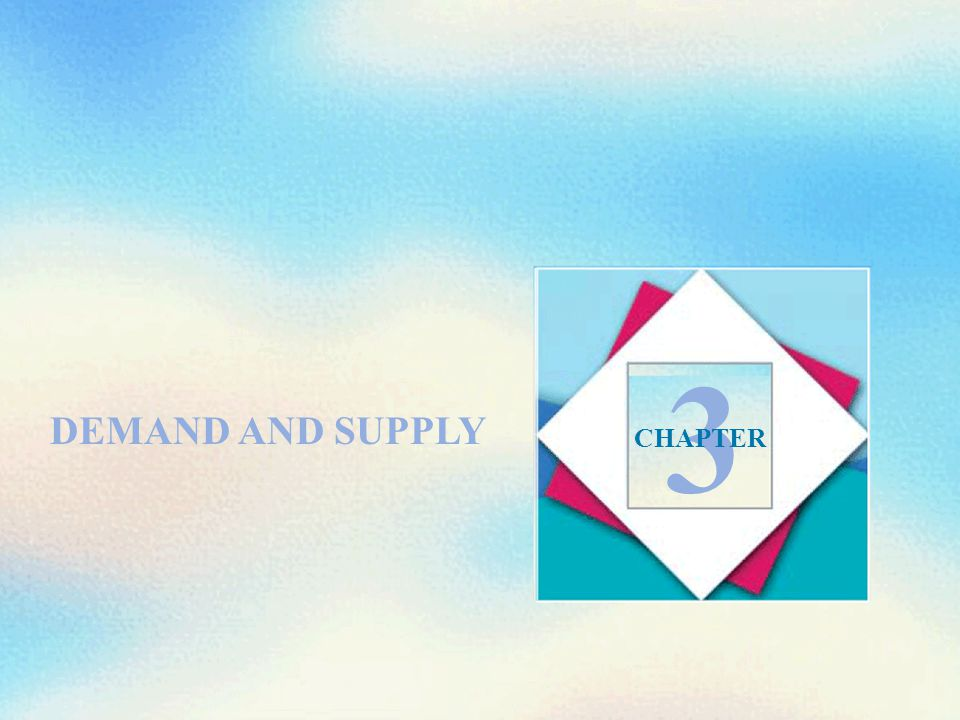 DEMAND AND SUPPLY 3 CHAPTER