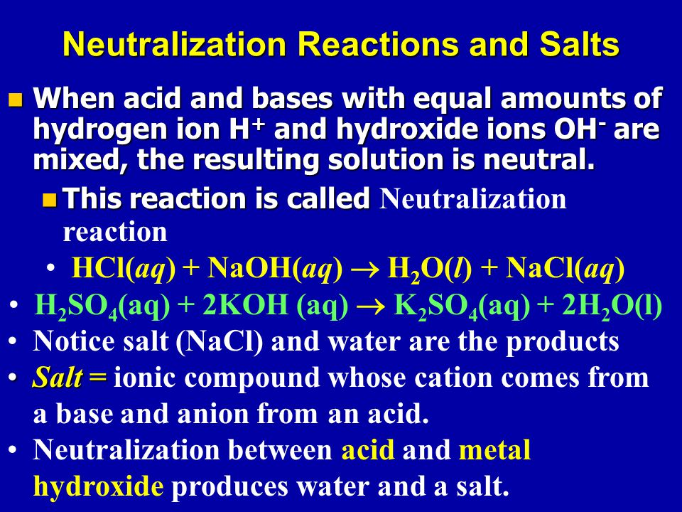 When acid and bases with equal amounts of hydrogen ion H + and hydroxide ions OH - are mixed, the resulting solution is neutral.