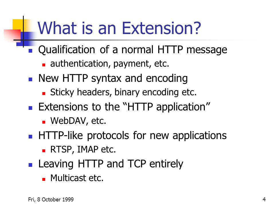 Fri, 8 October What is an Extension.