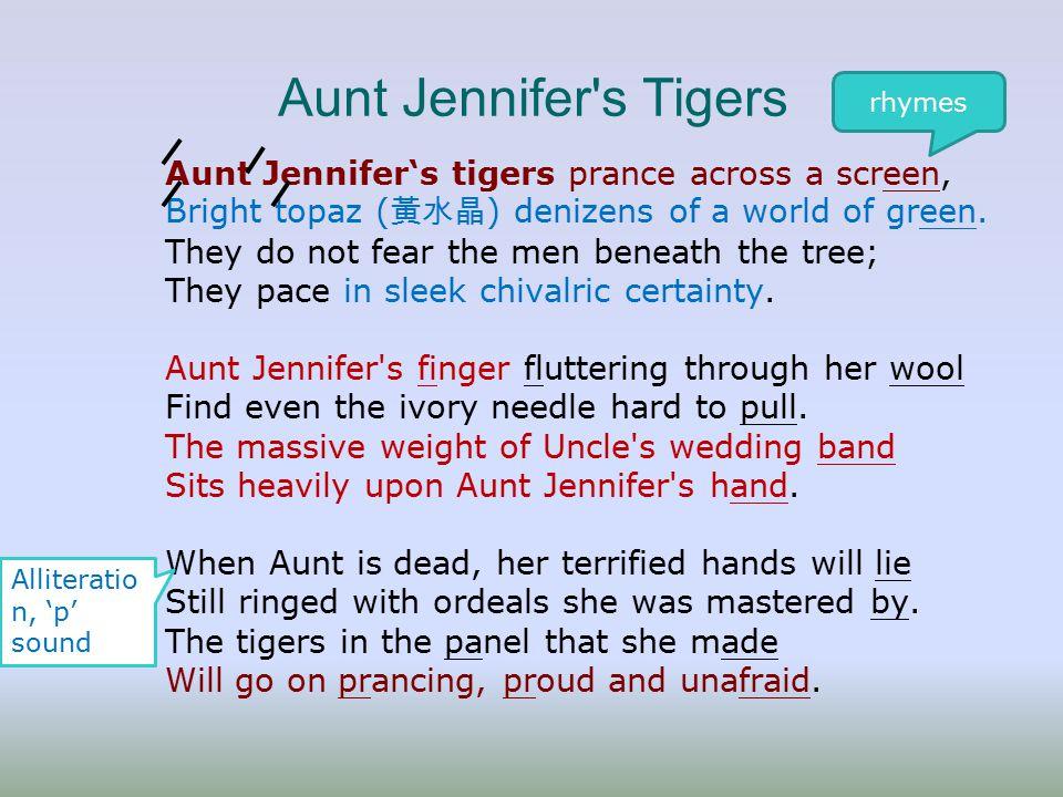 "aunt jennifers tigers by adrienne rich essay Read this essay on ""girl"" and ""aunt jennifer's tigers"" in the poem ""aunt jennifer's tigers"" by adrienne rich popular essays."