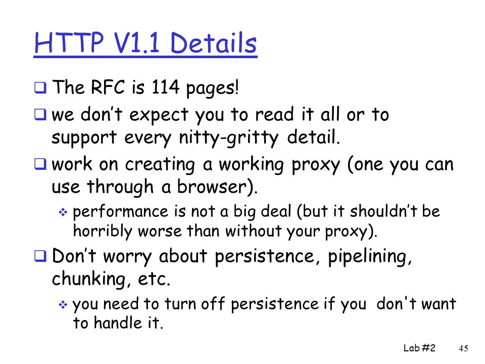 HTTP V1.1 Details  The RFC is 114 pages.