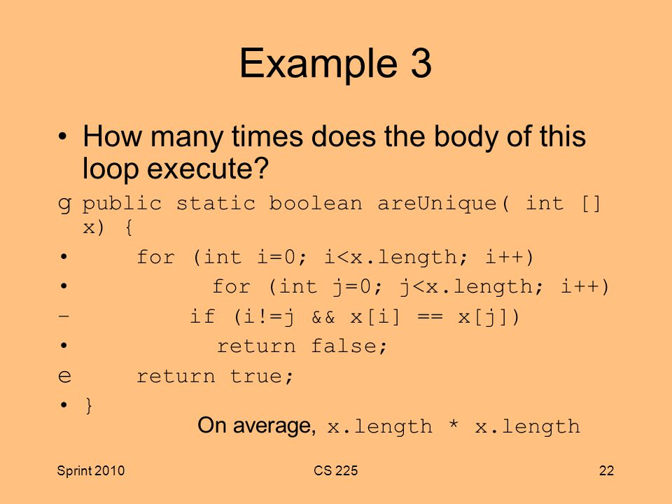 Sprint 2010CS Example 3 How many times does the body of this loop execute.