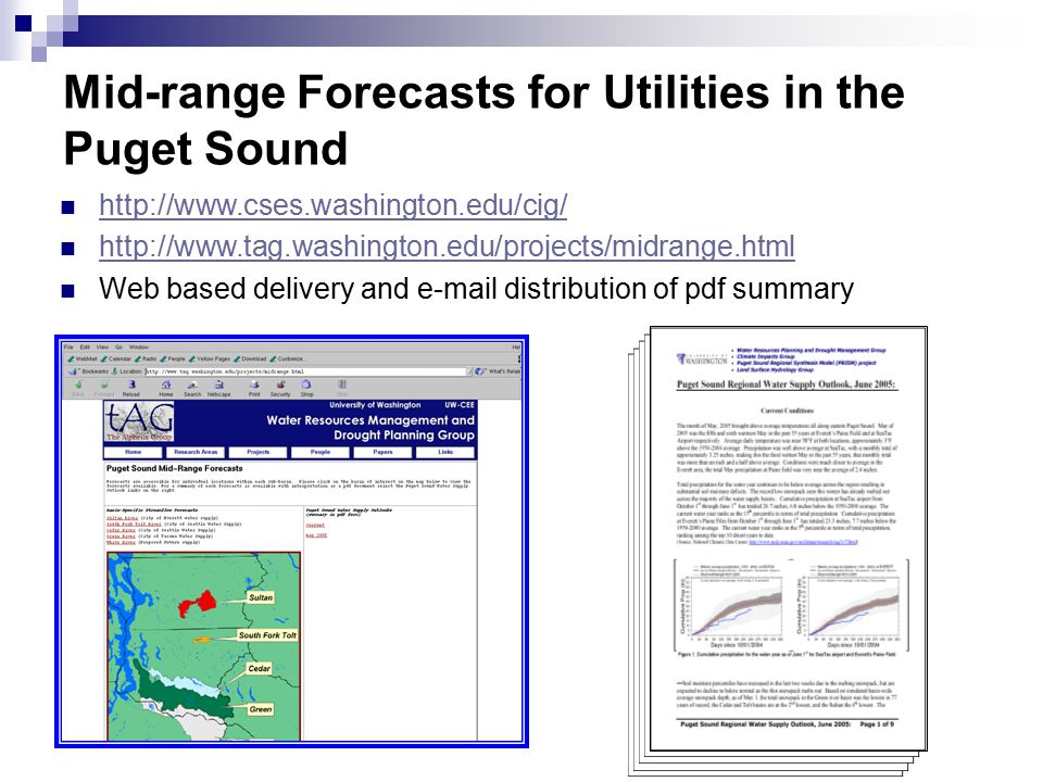 Mid-range Forecasts for Utilities in the Puget Sound     Web based delivery and  distribution of pdf summary