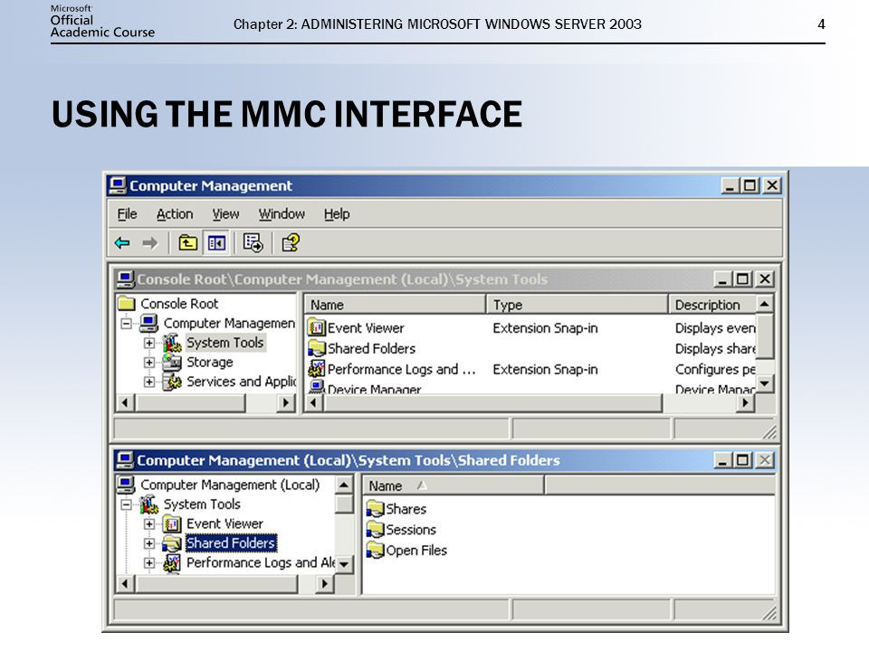 Chapter 2: ADMINISTERING MICROSOFT WINDOWS SERVER USING THE MMC INTERFACE
