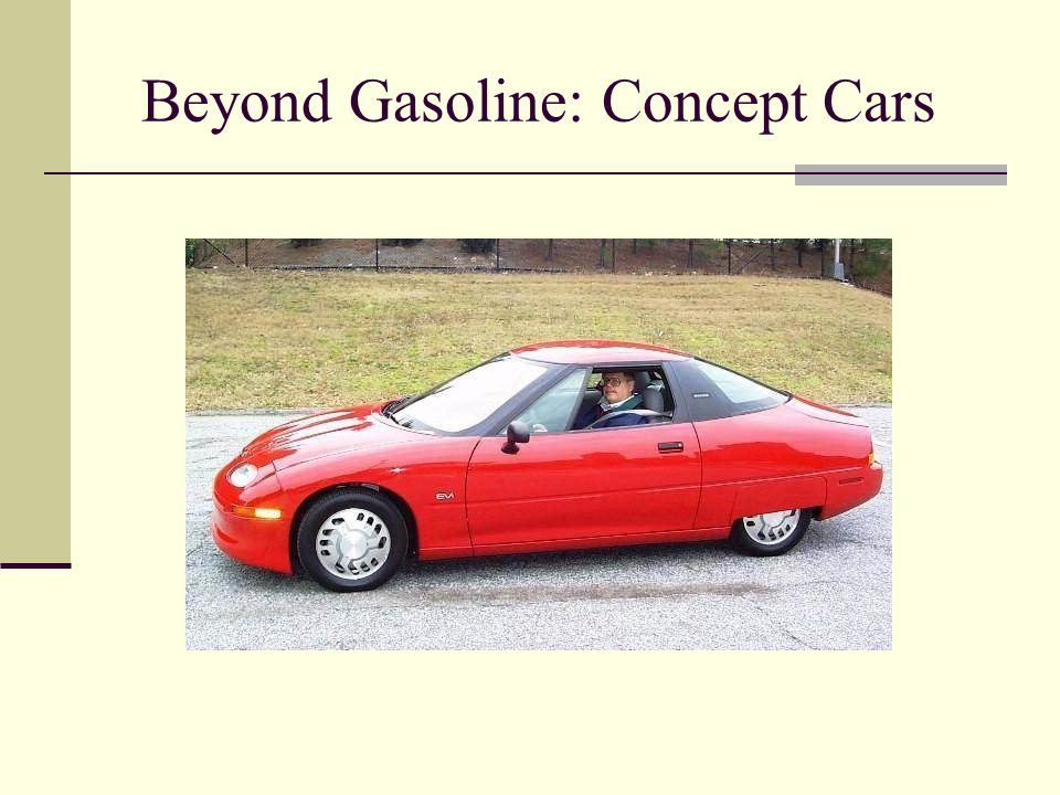 Beyond Gasoline: Concept Cars