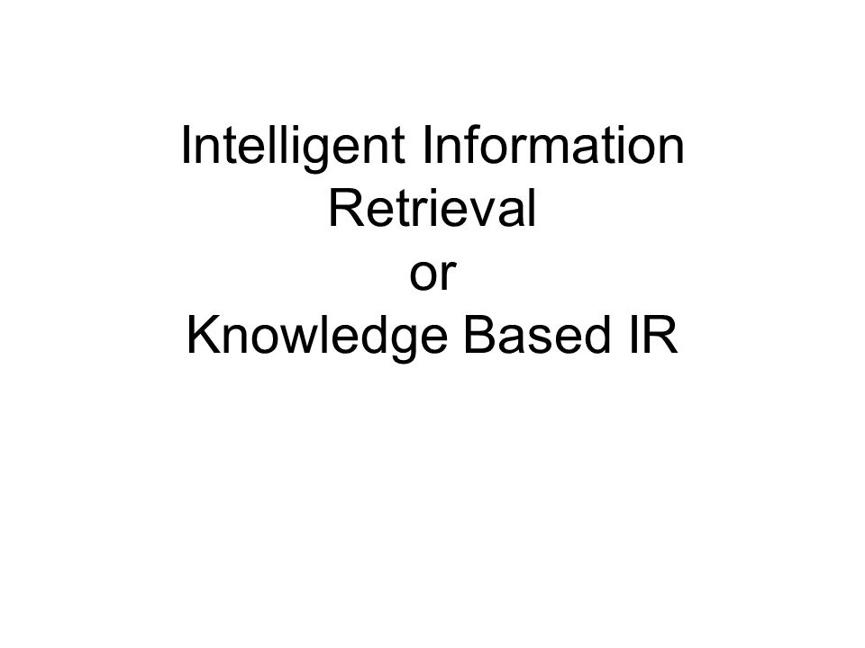 How Information Retrieval Works Step 1: Document Processing Step 2: Query Processing Step 3: Query Matching Step 4: Ranking & Sorting
