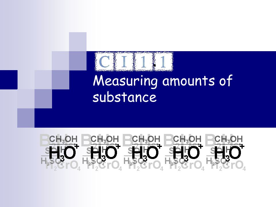 Measuring amounts of substance.