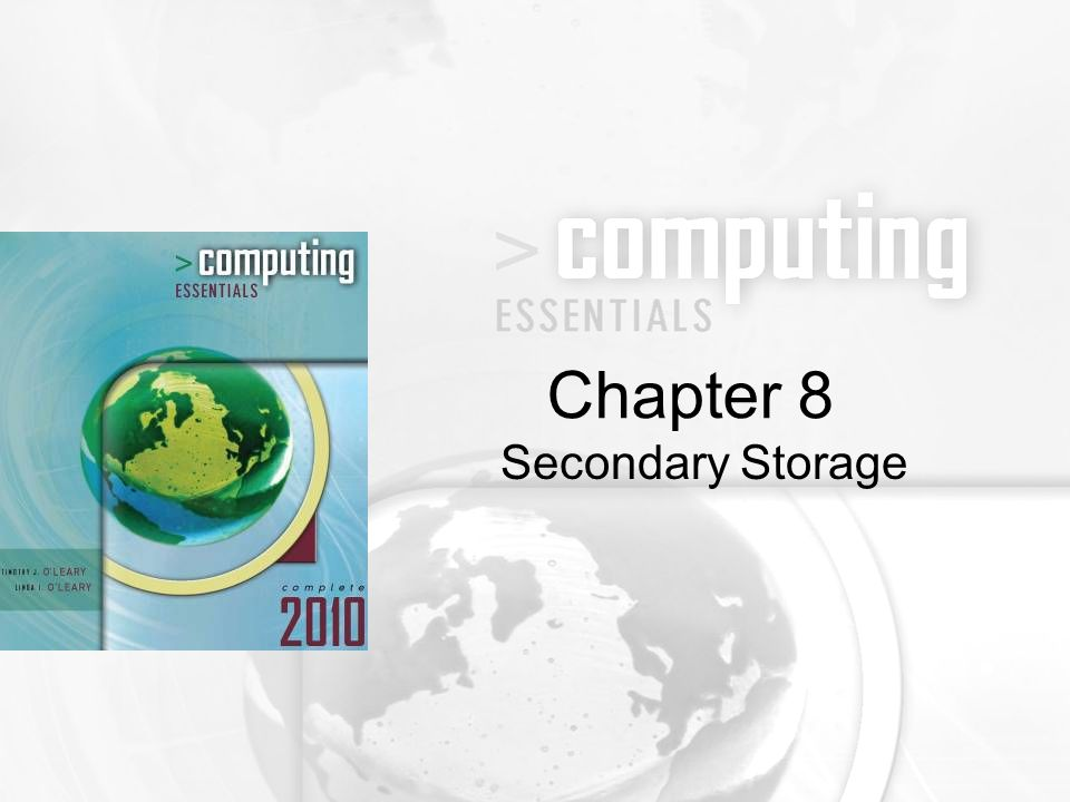 Secondary Storage Chapter 8