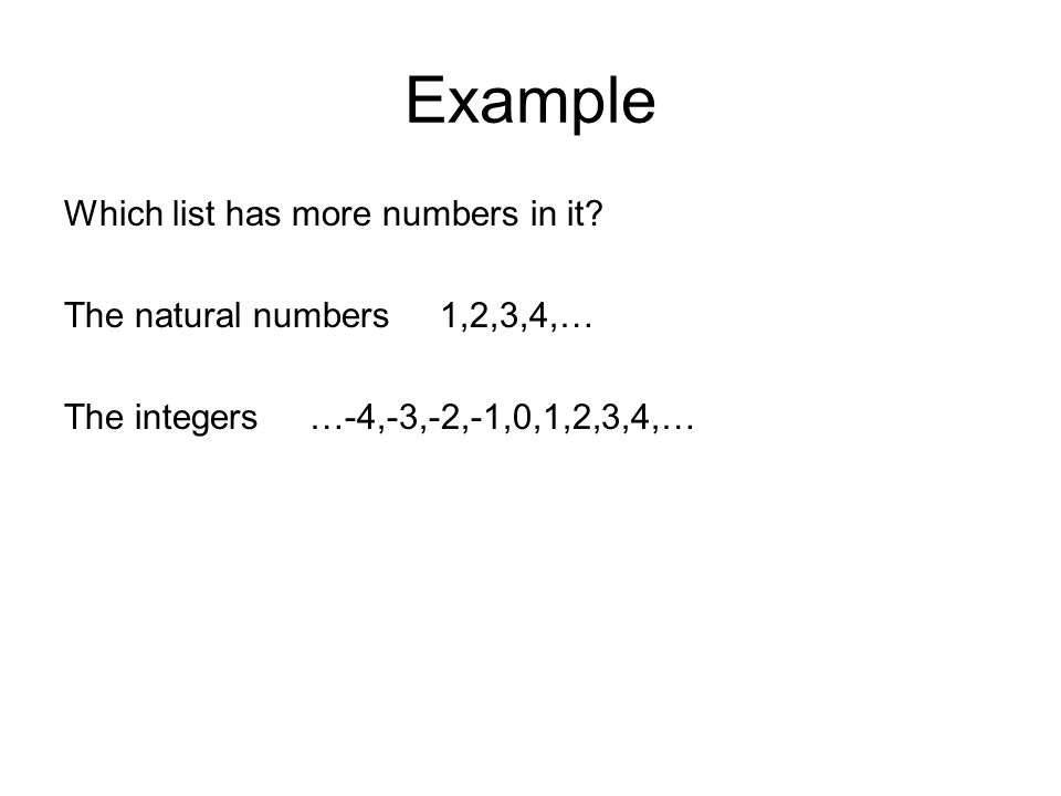 Example Which list has more numbers in it.