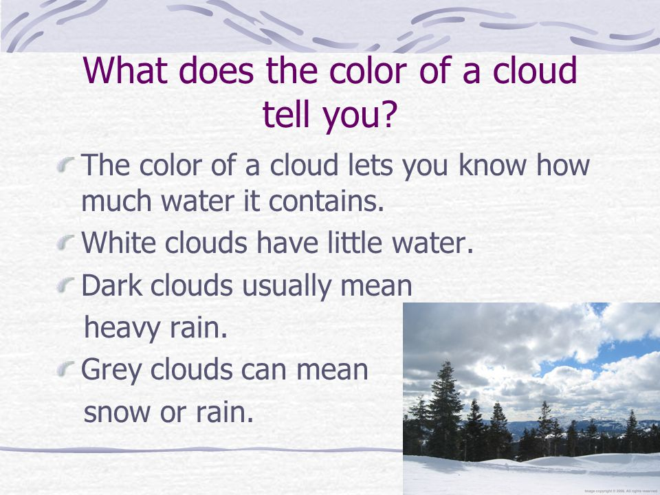What does the color of a cloud tell you.