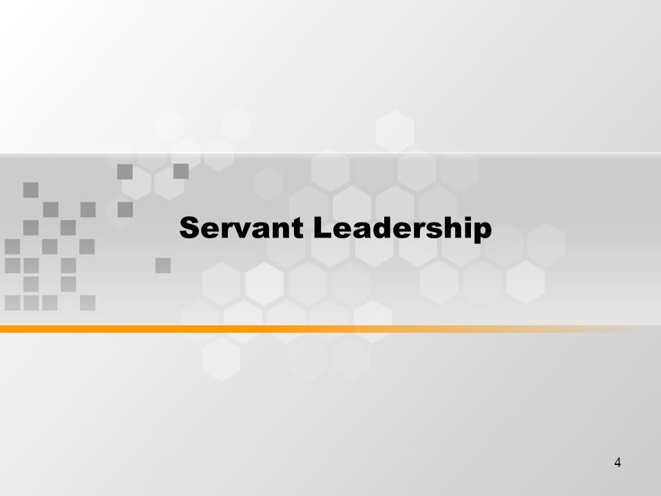 4 Servant Leadership