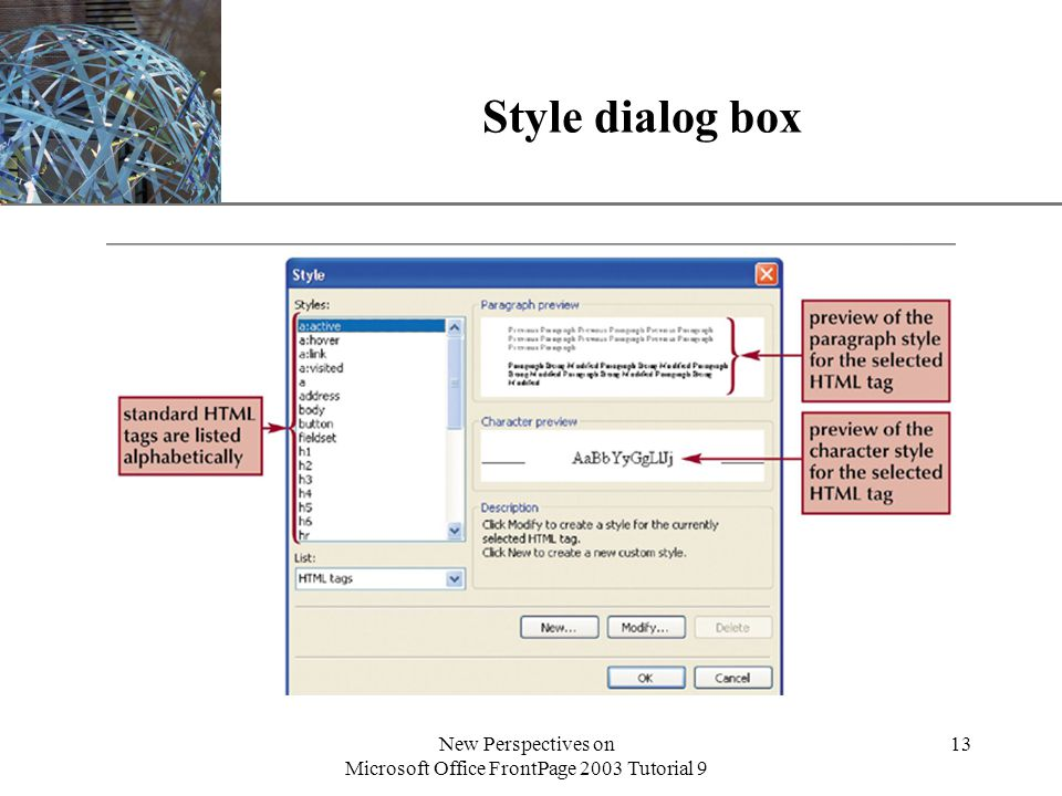 XP New Perspectives on Microsoft Office FrontPage 2003 Tutorial 9 13 Style dialog box