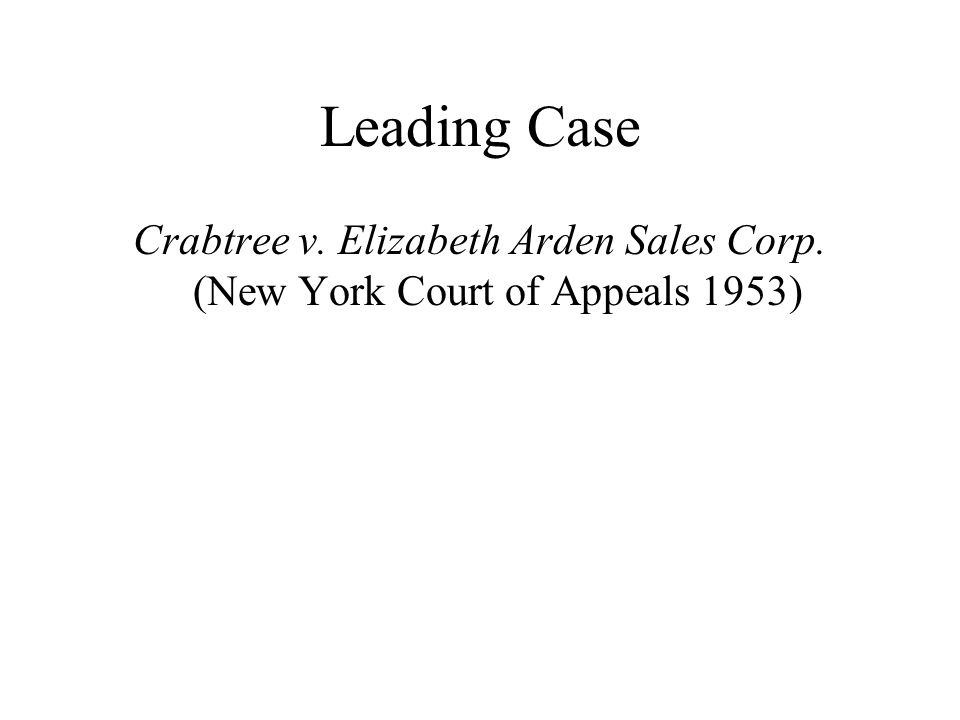 Leading Case Crabtree v. Elizabeth Arden Sales Corp. (New York Court of Appeals 1953)