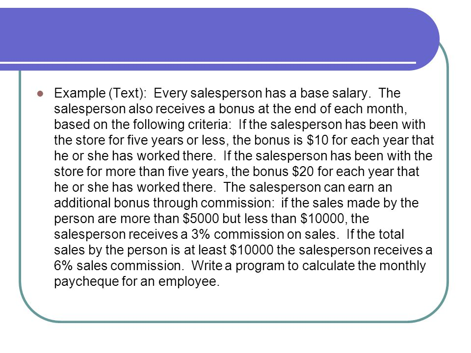 Example (Text): Every salesperson has a base salary.