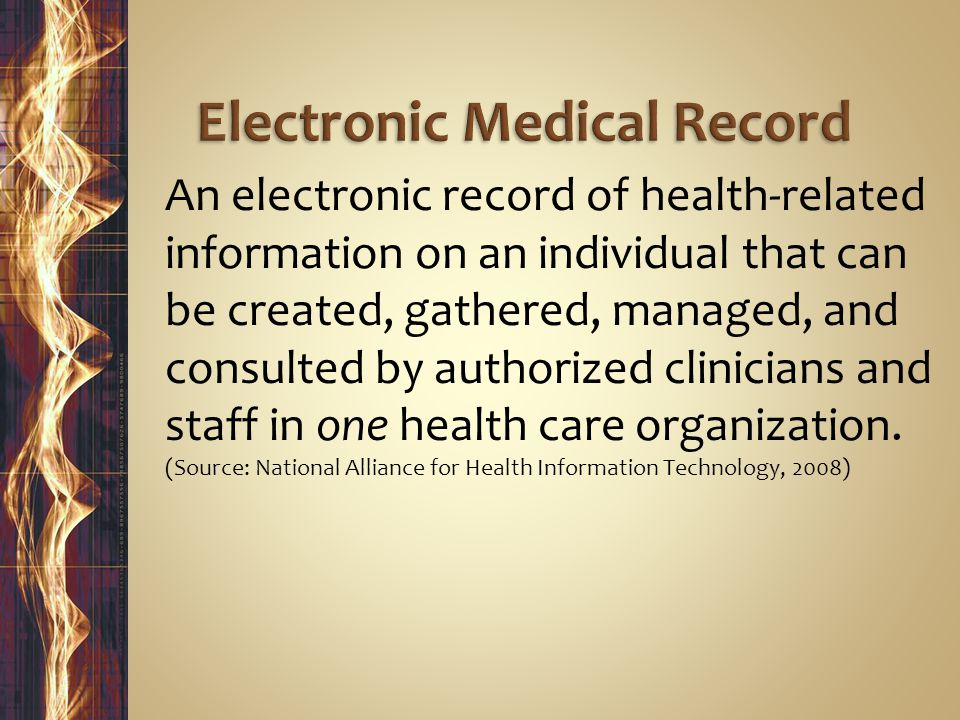 An electronic record of health-related information on an individual that can be created, gathered, managed, and consulted by authorized clinicians and staff in one health care organization.