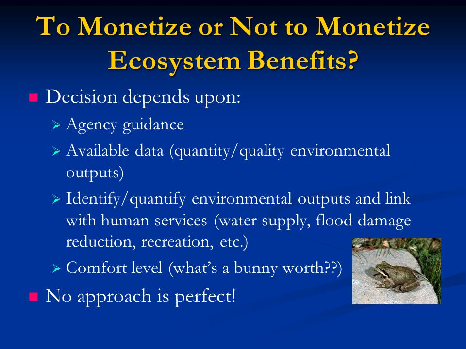 To Monetize or Not to Monetize Ecosystem Benefits.