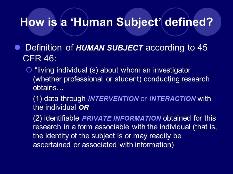 How is a 'Human Subject' defined.