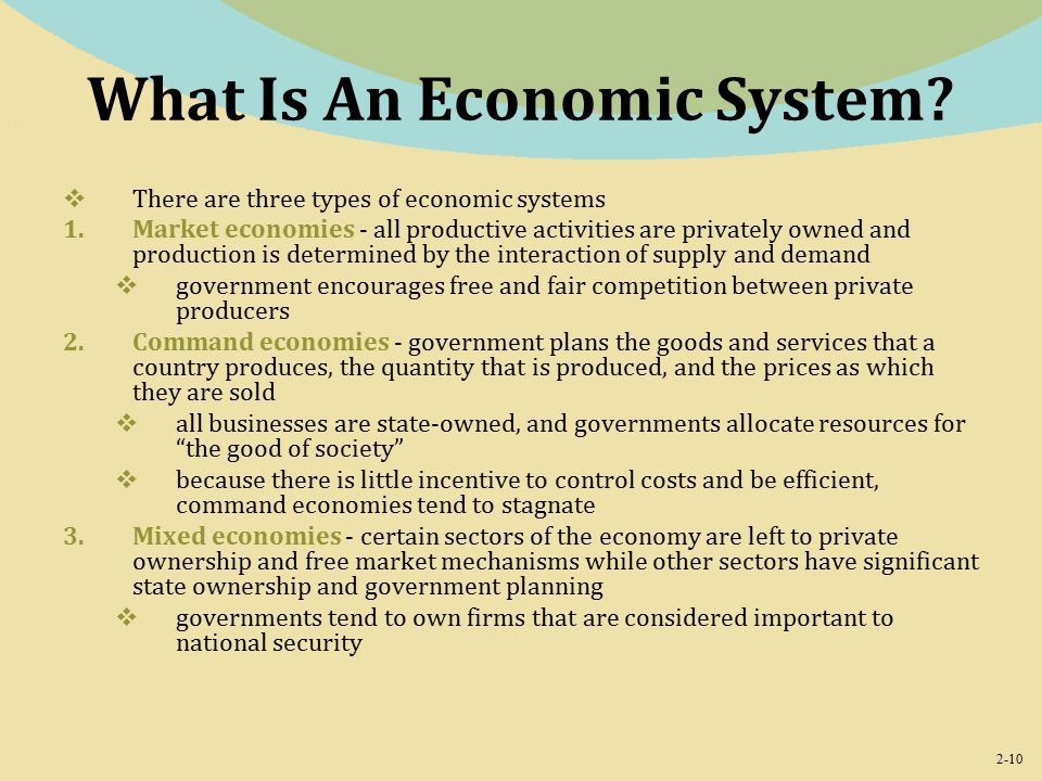 2-10 What Is An Economic System.