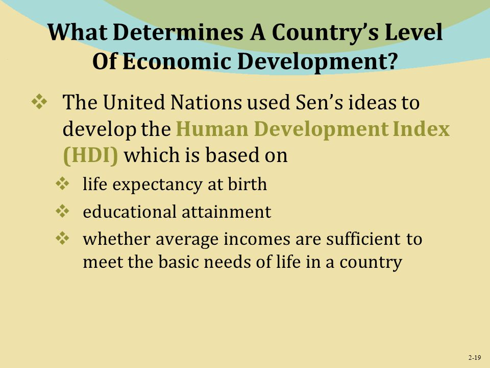 2-19 What Determines A Country's Level Of Economic Development.
