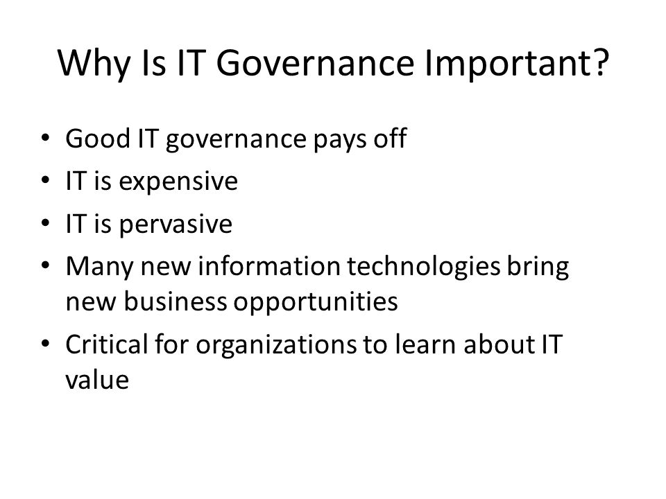 Why Is IT Governance Important.