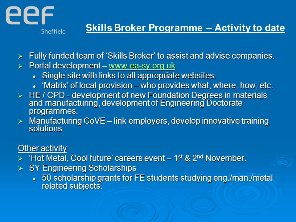  Fully funded team of 'Skills Broker' to assist and advise companies.