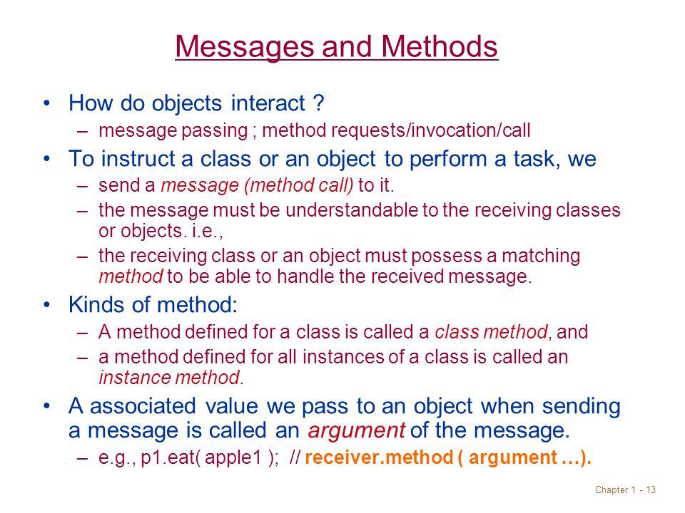 Chapter Messages and Methods How do objects interact .