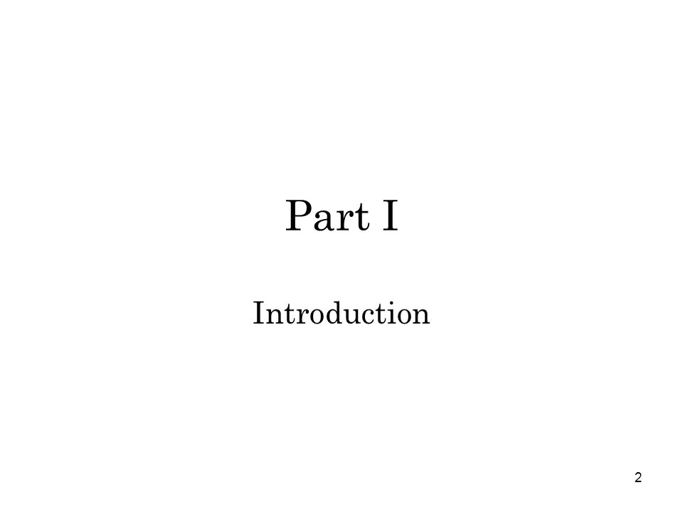 2 Part I Introduction