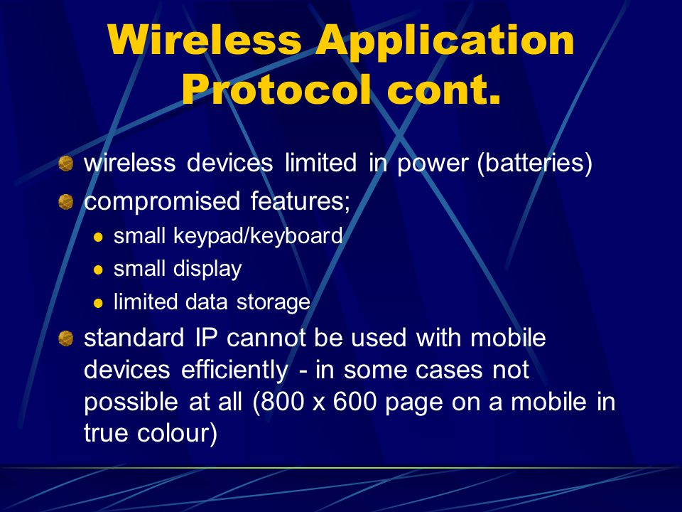 Wireless Application Protocol cont.