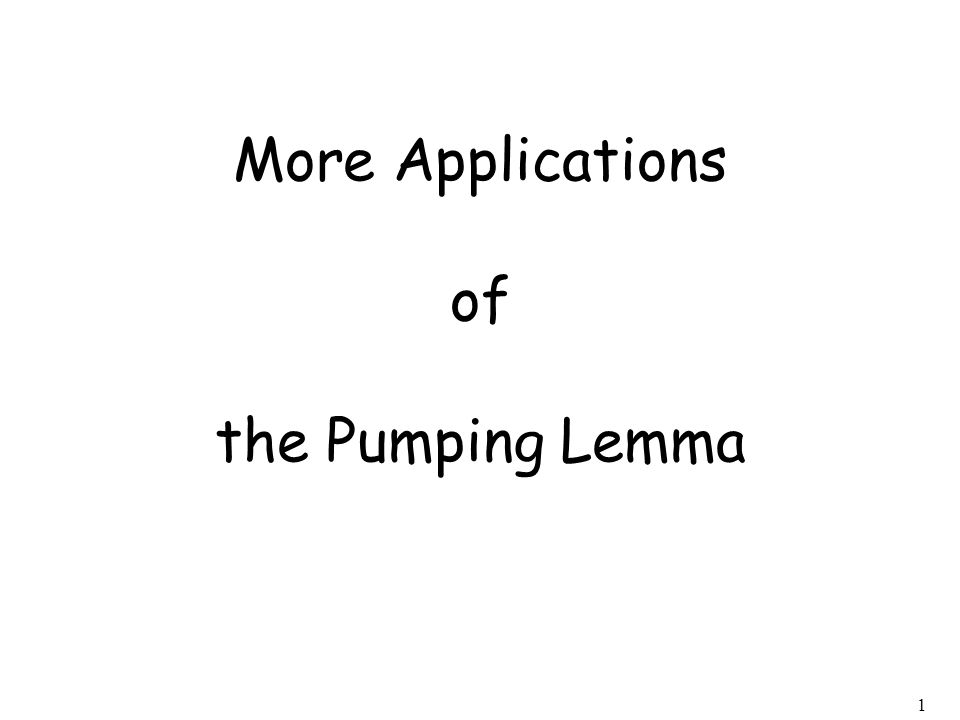 1 More Applications of the Pumping Lemma