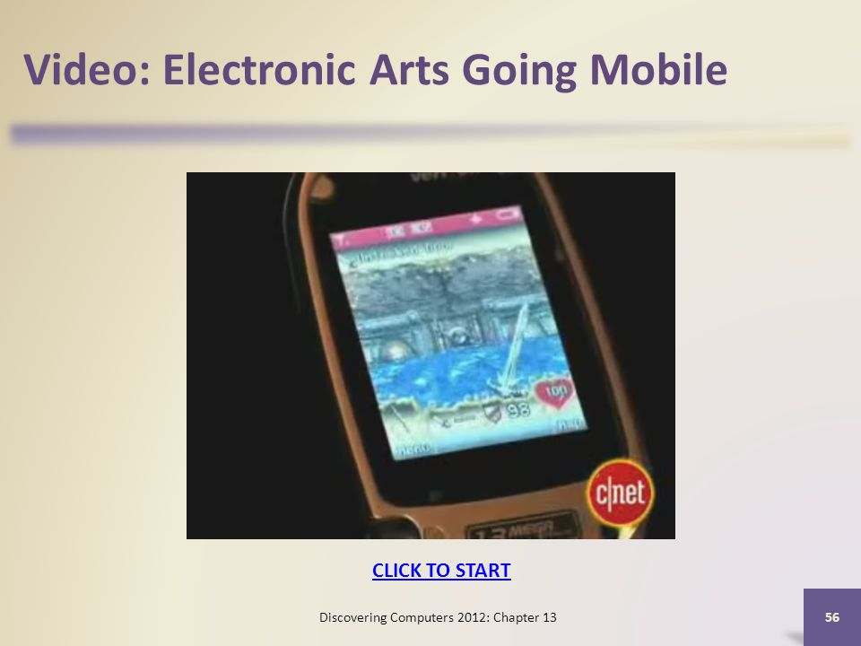 Video: Electronic Arts Going Mobile Discovering Computers 2012: Chapter CLICK TO START