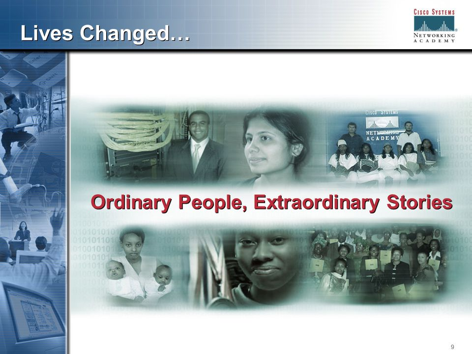 999 Lives Changed… Ordinary People, Extraordinary Stories