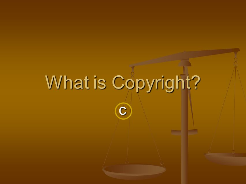 c What is Copyright