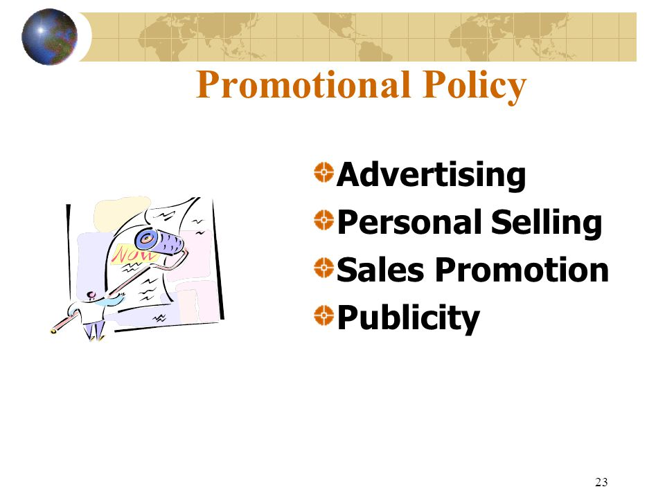 23 Promotional Policy Advertising Personal Selling Sales Promotion Publicity