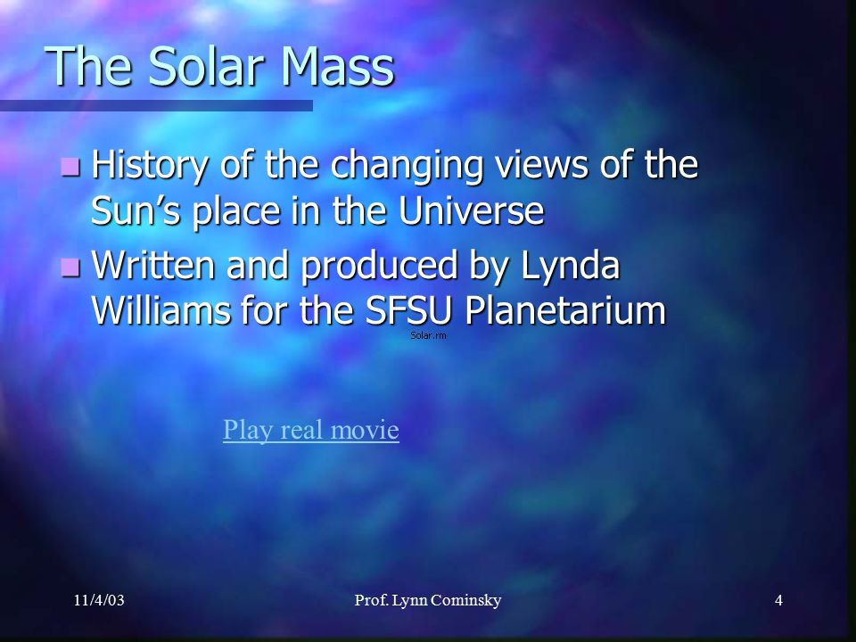 11/4/03Prof. Lynn Cominsky3 Where are the Sun's neutrinos.