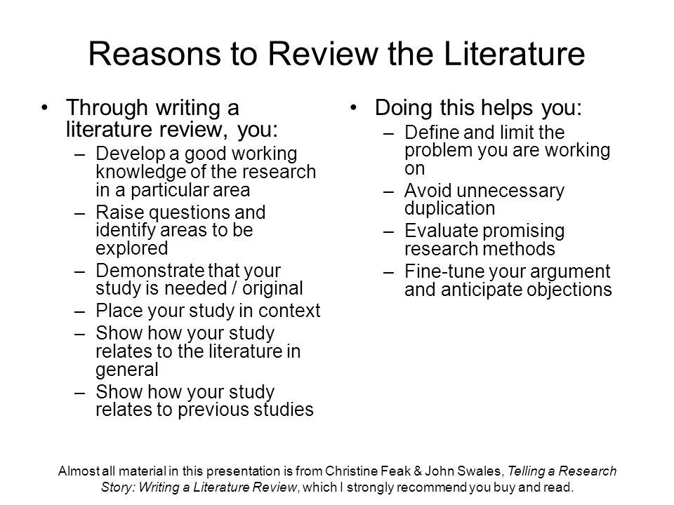 Almost all material in this presentation is from Christine Feak & John Swales, Telling a Research Story: Writing a Literature Review, which I strongly recommend you buy and read.