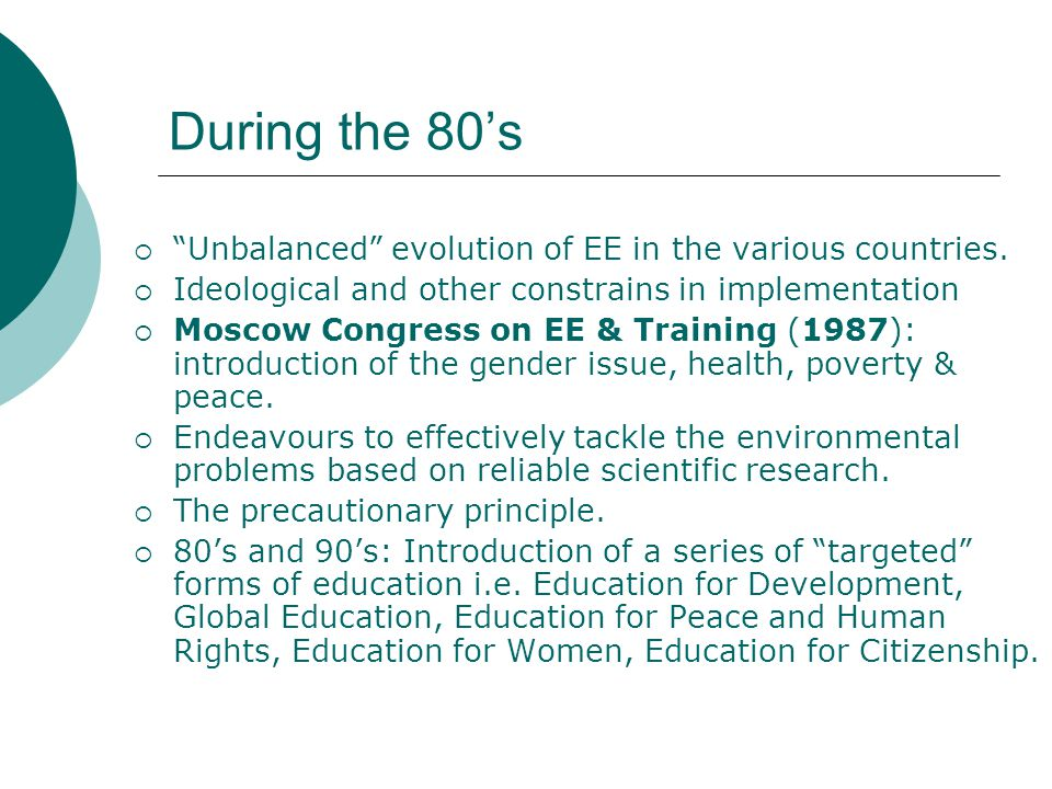 During the 80's  Unbalanced evolution of EE in the various countries.