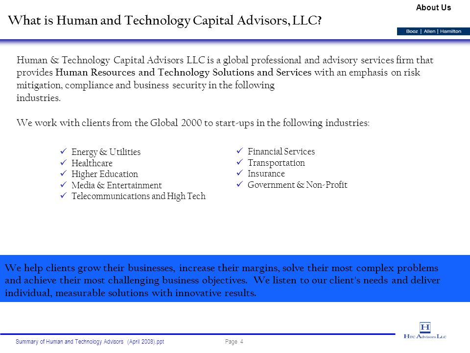 Page 4Summary of Human and Technology Advisors (April 2008).ppt What is Human and Technology Capital Advisors, LLC.
