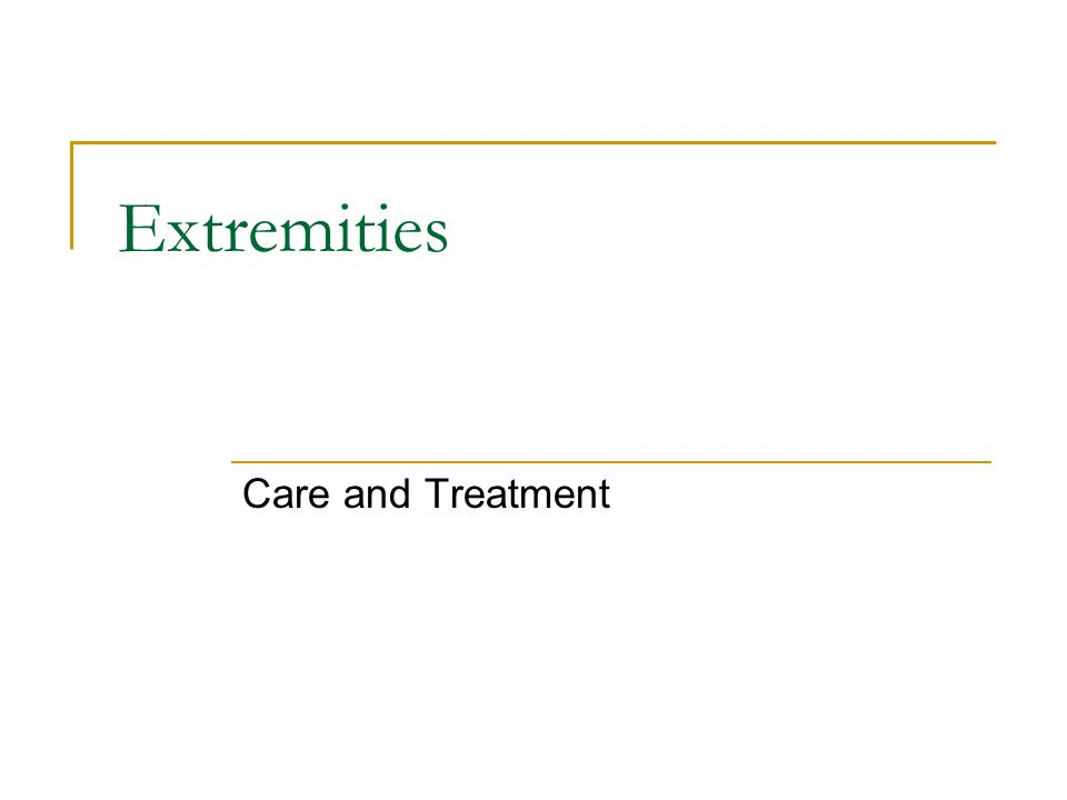 Extremities Care and Treatment